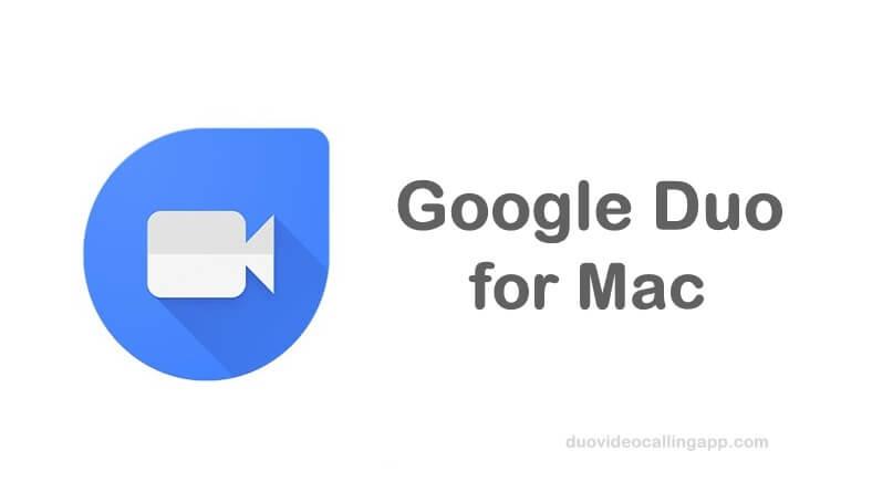 Google Duo for Mac